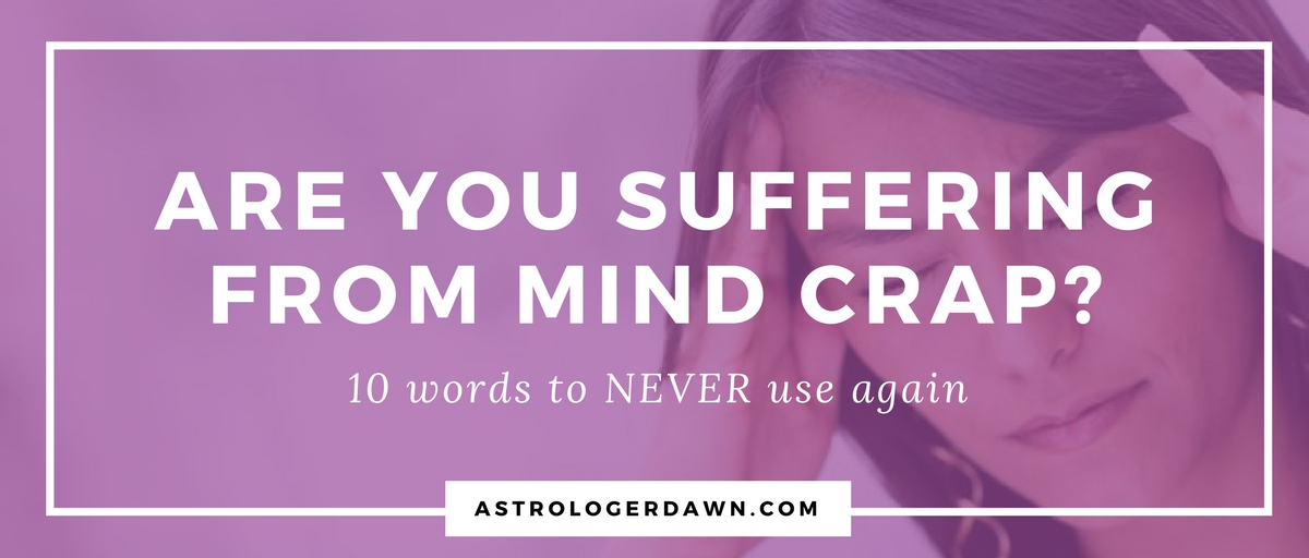 Are you suffering from Mind Crap? | Astrologer Dawn