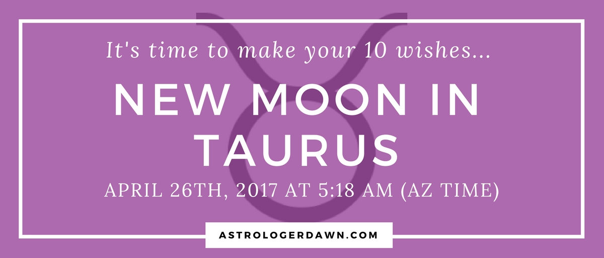 New Moon in Taurus 2017 | Astrologer Dawn