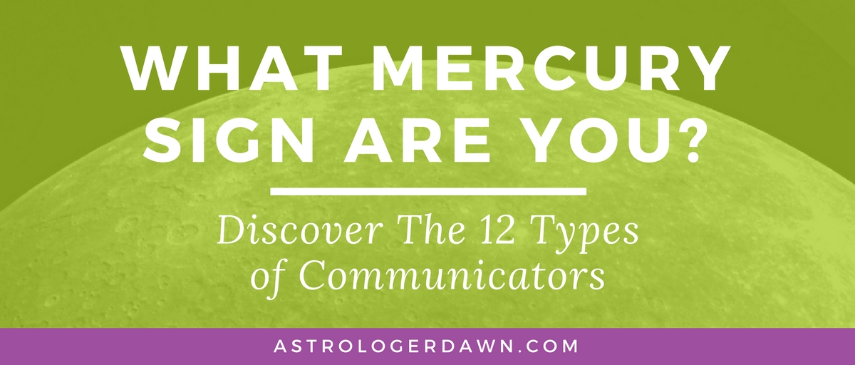 What Mercury Sign Are You | Astrologer Dawn