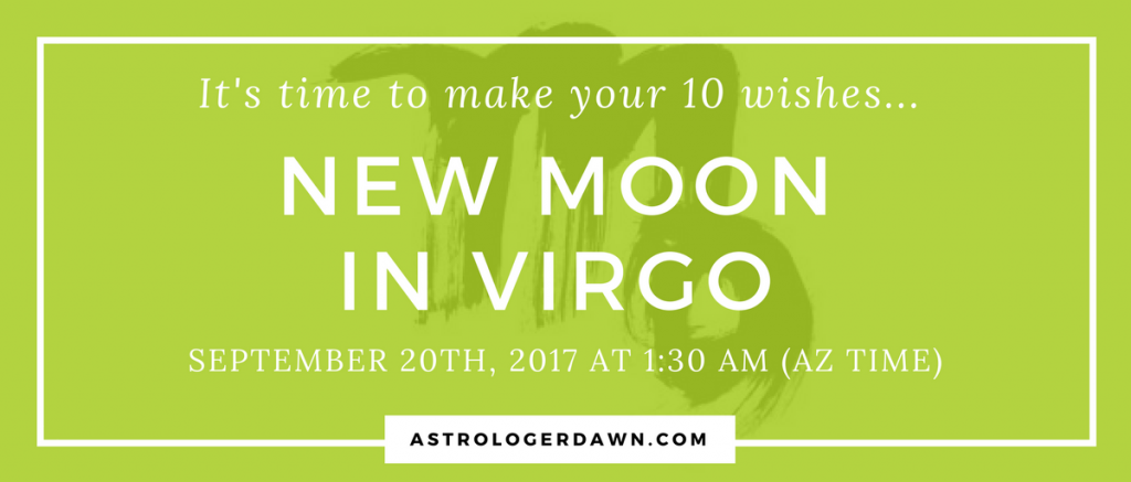 New Moon WIshes in VIRGO | Astrologer Dawn