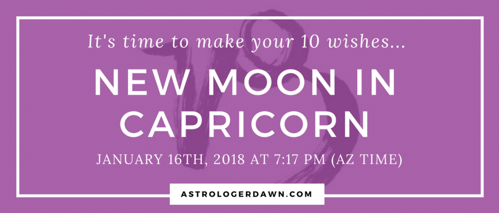 New Moon Wishes in CAPRICORN | Astrologer Dawn